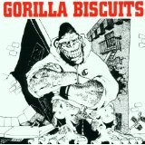 Gorilla Biscuits Lyrics Gorilla Biscuits