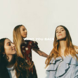 Want You Back (Single) Lyrics Haim