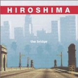 The Bridge Lyrics Hiroshima