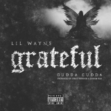Grateful (Single) Lyrics Lil Wayne