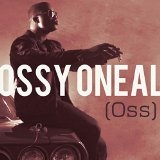 Oss Lyrics Ossy Oneal