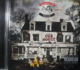Welcome to: Our House Lyrics Slaughterhouse