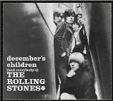 December's Children (And Everybody's) Lyrics The Rolling Stones