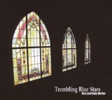 The Last Holy Writer Lyrics Trembling Blue Stars