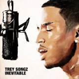 Inevitable (EP) Lyrics Trey Songz