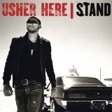 Here I Stand Lyrics Usher