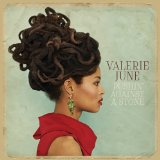 Pushin' Against a Stone Lyrics Valerie June
