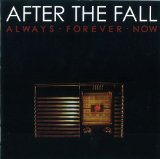 Always Forever Now Lyrics After The Fall