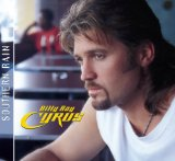 Southern Rain Lyrics Billy Ray Cyrus
