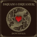 Downfall (Single) Lyrics Dream On, Dreamer