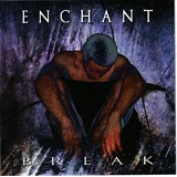 Break Lyrics Enchant