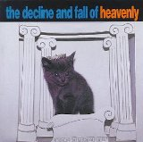 The Decline And Fall Of Heavenly Lyrics Heavenly