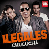 Chucuchá (Single) Lyrics Ilegales