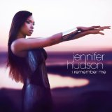 I Remember Me Lyrics Jennifer Hudson