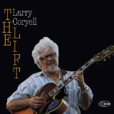 The Lift Lyrics Larry Coryell