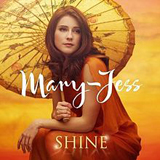 Shine Lyrics Mary-Jess Leaverland