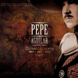 Miscellaneous Lyrics Pepe Aguilar