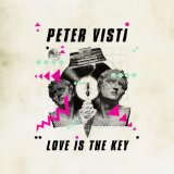 Love Is The Key Lyrics Peter Visti