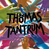 Thomas Tantrum Lyrics Thomas Tantrum