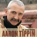 In Overdrive Lyrics Aaron Tippin