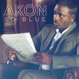 So Blue (Single) Lyrics Akon