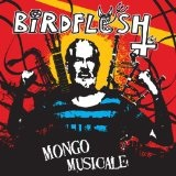 Mongo Musicale Lyrics Birdflesh