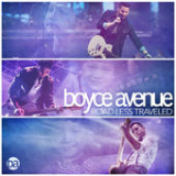 Road Less Traveled Lyrics Boyce Avenue