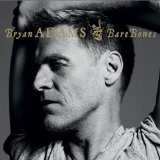 Bare Bones Lyrics Bryan Adams