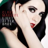 Light After Dark Lyrics Clare Maguire