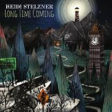 Long Time Coming Lyrics Heidi Stelzner