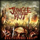 What Horrors Await Lyrics Jungle Rot