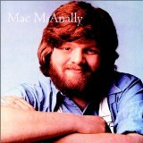 Miscellaneous Lyrics Mac Mcanally