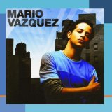 Miscellaneous Lyrics Mario Vazquez