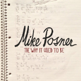 The Way It Used To Be (Single) Lyrics Mike Posner