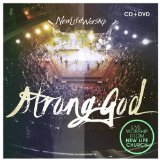 Strong God Lyrics New Life Worship