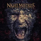 Into the Madness Lyrics Night Mistress