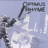 Optimus Rhyme Lyrics Optimus Rhyme