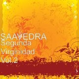 Segunda Virginida Lyrics Saavedra