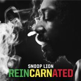 Reincarnated Lyrics Snoop Lion