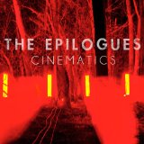 Cinematics Lyrics The Epilogues