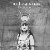Cleopatra Lyrics The Lumineers