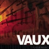Plague Music Lyrics Vaux