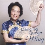 Dancing Queen by Wing Lyrics Wing