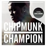 Champion (Single) Lyrics Chipmunk