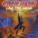 Live the Dream Lyrics Ethan Brosh