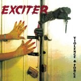 Violence And Force Lyrics Exciter