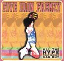 All The Hype That Money Can Buy Lyrics FIVE IRON FRENZY