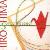 Spirit of the Season Lyrics Hiroshima