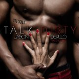 Talk Dirty (Single) Lyrics Jason Derulo
