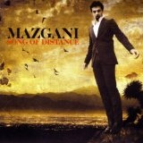 Song Of Distance Lyrics Mazgani